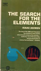 The Search For Elements Isaac Asimov
