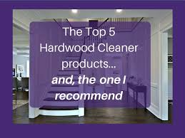 Bona Floor Refresher Or Polish by The Top 5 Hardwood Cleaners And The One I Recommend