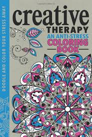 Creative Therapy An Anti Stress Coloring Book