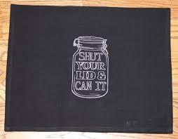Mason Jar Kitchen Towel Sayings On Humor Hand Black Linens