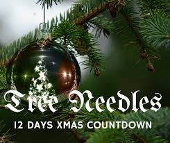 Christmas Tree Cataracts Causes by 12 Days Of Christmas Countdown Christmas Tree Needles