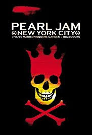 Pearl Jam Live at the Garden Video 2003 IMDb