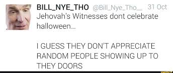 Jehovah Witness Halloween by Kanye West Turned Pitiful Beggar Killboretime
