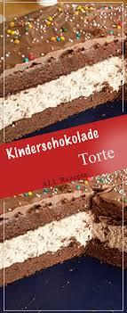 kinderschokolade torte all rezepte