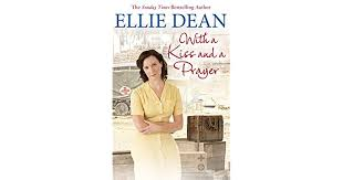 With A Kiss And Prayer By Ellie Dean