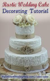 How To Make A Rustic Wedding Cake MyOnlineWeddingHelp