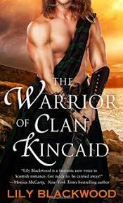 The Warrior Of Clan Kincaid Highland Book 3