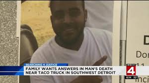 Family Wants Answers In Man's Death Near Taco Truck In Southwest ... Home Detroit Fleat Niraj Warikoo On Twitter Interesting Detail At Antitrump Rally Imperial Taco Truck Detroit Food Trucks Roaming Hunger El Guapo Grill Elguapogrill Instagram Profile Mexinsta Authors Cuisine Nancy Lopez Is Growing A Taco Truck Empire In Southwest Tacos Rodeo 17 Photos 1949 Michigan Ave Halts Gm Autonomous Cars Cruise Through City Streets Stuck Massive Gridlock Opens For Business Placenta Recordingsjay Watson Placentarecordings