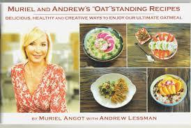 Muriel And Andrews Oatstanding Recipes Angot Andrew Lessman 9780996176507 Amazon Books