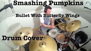 Smashing Pumpkins Drummer 2014 by The Smashing Pumpkins Bullet With Butterfly Wings Drum Cover