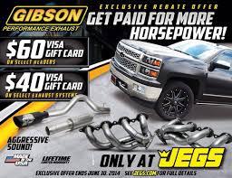100 Gibson Truck Exclusive Exhaust Rebate Through Jegs Until June 30