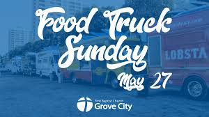100 India Jones Food Truck Sunday FBC Grove City