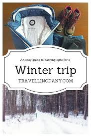 A Practical Packing Guide For Winter Vacation With Useful Examples Tips And Tricks