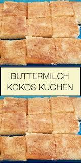 buttermilch kokos kuchen birthday snacks baking food