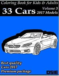 Coloring Book For Kids Adults Cars 2017 Supercars Streetcars Pickups