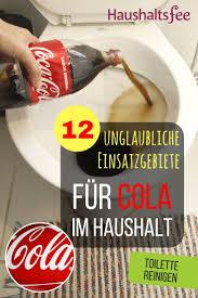 toilette und wc reinigen mit cola 12 möglichkeiten cola im