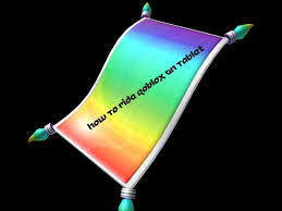 Magic Carpet Ride Tabs by How To Ride The Roblox Magic Carpet On Any Tablet Roblox Glitch