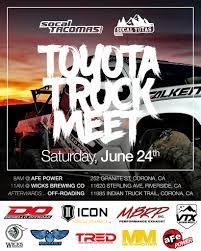 100 Socal Truck Tacomas SoCal Yotas Meet June 24th Flyer Flickr