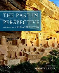 Past In Perspective An Introduction To Human Prehistory Edition 6 By Kenneth L Feder