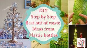 Step By Tutorial Best Out Of Waste Ideas From Plastic Bottles