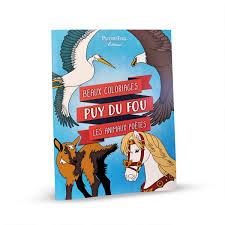 Beaux Coloriages Puy Du Fou La Boutique Du Puy Du Fou