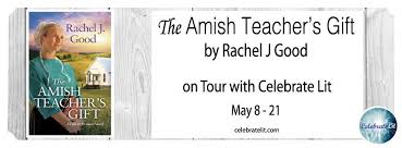 SPOTLIGHT The Amish Teachers Gift By Rachel J Good