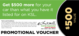 KSL Special Offer Voucher | Larry H. Miller Used Car Supermarket 2017 Nissan Maxima Earns Kelley Blue Book Best Resale Value Award Alfa Maserati Dealer Offering 120 Of Your Lease Trade In Question The Baierl Great Exchange Program Automotive Word Mouth Is Not Enough When It Comes To Car Shopping Gardendale Alabama Kia Dealership Serra Used Cars Calculator 2019 20 Upcoming New Hyundai Santa Fe For Sale At Taylor Vin Calamo Prices Ryazan Russia June 17 2018 Homepage Stock Photo Edit Now Luxury Buy Values Trucks Flood Faqs Affected Trade In Update