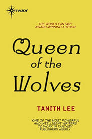 Queen Of The Wolves Claidi Journals Book 3 By Lee Tanith
