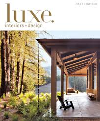 Sofa Creations San Rafael by Luxe Magazine September 2016 San Francisco By Sandow Media Llc Issuu