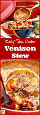 Roast Beef Curtains Define by Best 25 Slow Cooker Venison Ideas On Pinterest Slow Cooker Beef