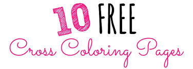 10 FREE Cross Coloring Pages