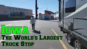 LTBA 2.002 ~ Checking Out The World's Largest Truck Stop |[RV Living ...