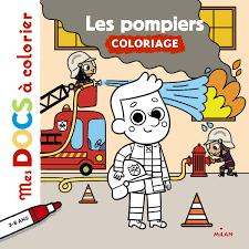 Les Pompiers Editions Milan