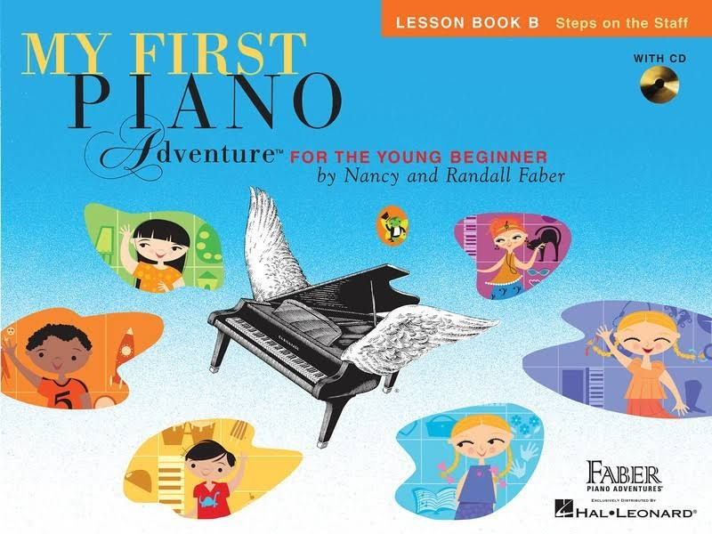My First Piano Adventure: Lesson Book B - Nancy and Randall Faber