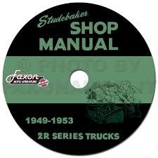 100 Studebaker Truck Parts 19491953 2R Series Pickup And Repair Shop Manual On CDROM