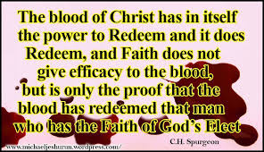 CHRISTS BLOOD ACTUALLY SAVES THOSE FOR WHOM HE SHED IT PARTICULAR REDEMPTION CH Spurgeon
