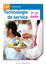 technologie cuisine technologie de service 1re et 2e ées cap restaurant pochette