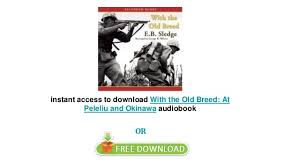 With the Old Breed By E B Sledge audiobooks on iphone