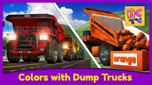 100 Dump Trucks Videos Learn Colors With Part 1 Educational Video For Kids By