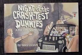 1988 NIGHT OF THE CRASH TEST DUMMIES By Gary Larson VF 75 Far Side