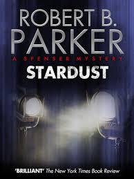 Stardust A Spenser Mystery Ebook By Robert B Parker
