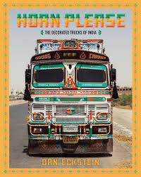 Horn Please: The Decorated Trucks Of India | PowerHouse Books | Book ... Whats In The Bakery Truck Vintage Childrens Junior Start Right Custom Food Trucks New York Appealing Rc1iness Plan The Best Books Brantford Jane Jury Nashville Book Launch Party This Saturday Plus A Giveaway Truck Vector Logo Delivery Service Business Stock For Dummies Foodstutialorg Guerrilla Tacos Street With A Highend Pedigree The Salt Npr Food Wikipedia 5 For Entpreneurs Floridas Megans Parties Good Eats Review Dispatches Belfeast Brings Taste Of Russia To Washington Dc Galo Magazine How In 9 Steps