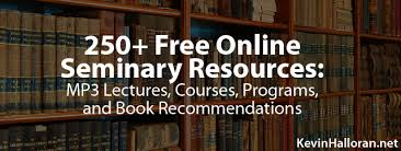 250 Free Online Seminary Classes Courses Programs And Book Recommendations