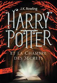 harry potter et la chambre des secret en harry potter et la chambre des secrets edition j k