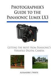 Photographers Guide To The Panasonic Lumix LX3