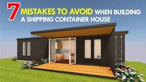 104 Building A Home From A Shipping Container Top 7 Common Mistakes To Void Before House Youtube