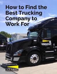 How To Find The Best Trucking Company To Work For | Beacon Transport Choosing The Best Trucking Company To Work For Good Truck Driving Driver Description Resume Of How To Find Beacon Transport Be In Industry Business Job And 52 Careers Jobs At Penske Arkansas Comstar Enterprises Inc Highest Paying In America By Jim Davis Issuu Cdl School Illinois Local Drivers Sample Inspirational Template For Forklift Example Valid Cdl Truck Driving Jobs Getting Your Is Easy