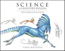 Science Of Creature Design Understanding Animal Anatomy
