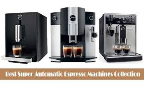 Best Super Automatic Espresso Machine Collection Drinking Specialty Coffee At Home