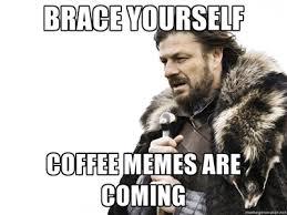 Meme Ingful Coffee